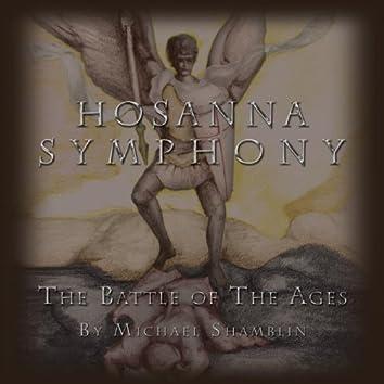 Hosanna Symphony: The Battle of the Ages