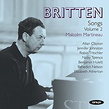 Britten: Songs Vol. 2