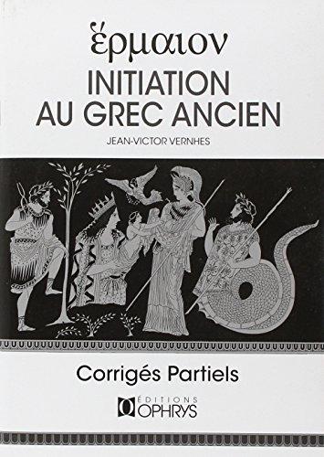 Initiation au grec ancien : Corrigés partiels