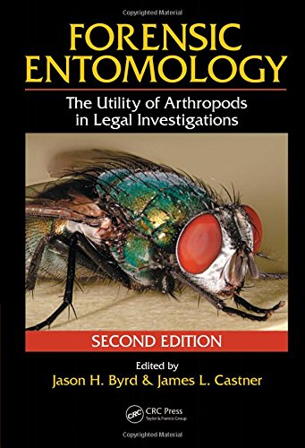 Forensic Entomology: The Utility of Arthropods in Legal...