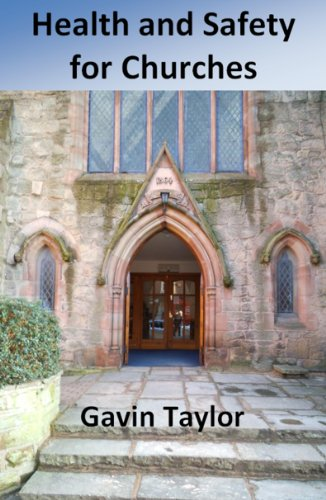 Health and Safety for Churches (English Edition)