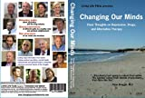 Changing Our Minds - Clear Thoughts on Depression, Drugs and Alternative Paths to a Healthy Mind (Individual Home Use Only License)