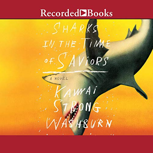 Sharks in the Time of Saviors  By  cover art