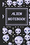 Alien Notebook: Small Alien, UFO and Space Themed Journal or Notebook, Makes a Perfect Gift for Alien Lovers 6x9 inch