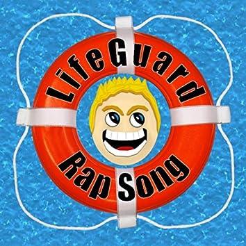 Lifeguard Rap Song