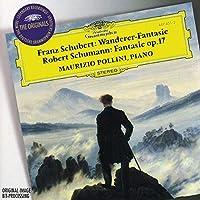 Schubert: 'Wanderer' Fantasy, d. 760 / Schumann: Fantasie in C, Op. 17 (1996-08-13)