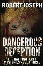 Dangerous Deception (Raff Rafferty Mystery Series) (Volume 3)