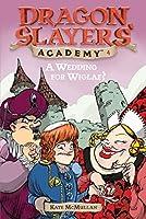 A Wedding for Wiglaf? #4 (Dragon Slayers' Academy)