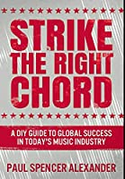 Strike The Right Chord: Premium Large Print Hardcover Edition