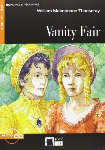 Vanity Fair. Con CD Audio [Lingua inglese]
