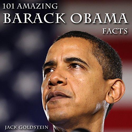 101 Amazing Barack Obama Facts audiobook cover art