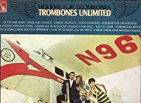 Holiday For Trombones: Trombones Unlimited