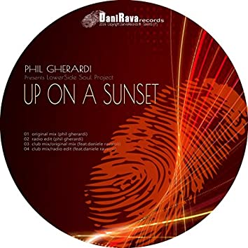 Up on a Sunset (LowerSide Soul Project)