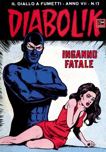 DIABOLIK (119): Inganno fatale