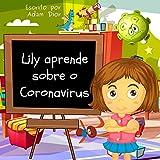 Lily Aprende Sobre o Coronavirus