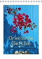 Griechische Gefuehle (Tischkalender 2021 DIN A5 hoch): Sehnsucht nach Griechenland (Monatskalender, 14 Seiten )