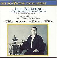 Jussi Bjorling - Bizet: The Pearl Fishers Duet / Puccini & Verdi: Duets and Scenes by Robert Merrill (1990-10-25)