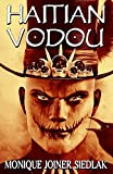 Haitian Vodou (African Spirituality Beliefs and Practices)