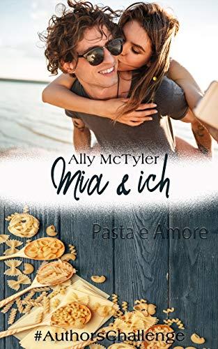Mia und ich : AuthorsChallenge: Pasta e Amore