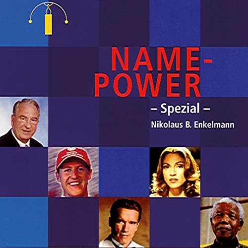 Name-Power                   By:                                                                                                                                 Nikolaus B. Enkelmann                               Narrated by:                                                                                                                                 Nikolaus B. Enkelmann                      Length: 54 mins     Not rated yet     Overall 0.0