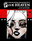 Punk Heaven: Lucy Loo's DIY Punk look book: Volume 2 (UNKY's Colouring Therapy Colouring Book)