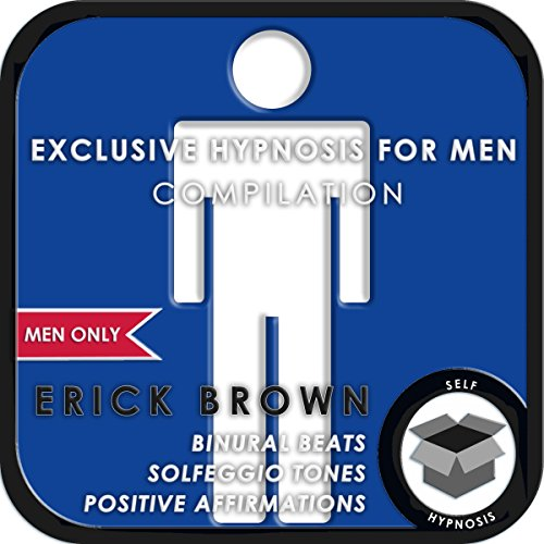 Men Only: Exclusive Hypnosis for Men audiobook cover art