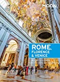 Moon Rome, Florence & Venice (Travel Guide) (English Edition)