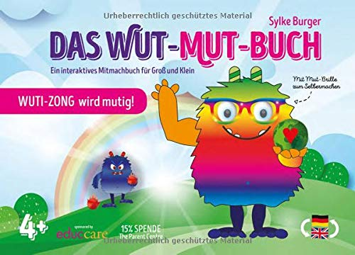 WUT-MUT-BUCH: Wuti-Zong wird mutig! Ein interaktives Mitmachbuch für Groß und Klein (Deutsch/Englisch)