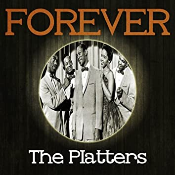 Forever The Platters