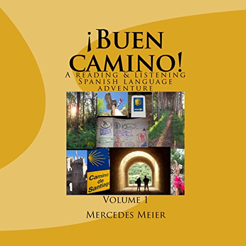 ¡Buen camino!: A Reading & Listening Language Adventure in Spanish audiobook cover art