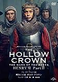 嘆きの王冠 ホロウ・クラウン ヘンリー六世 第二部【完全版】[DVD]