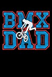 BMX Dad: Workout Log Book And Bodybuilding Fitness Journal To Track Weighlifting Sessions For BMX Lovers, Mountain Bike Riding Enthusiasts And Fans Of Cycling Stunts (6 x 9; 120 Pages)