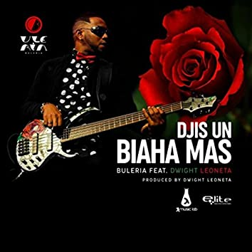 Djis un Biaha Mas (feat. Dwight Leoneta)