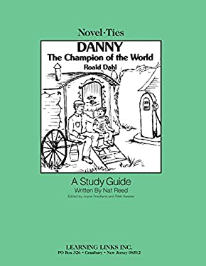 Danny, the Champion of the World: Novel-Ties Study Guide