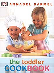 Image: The Toddler Cookbook | Hardcover: 48 pages | by Annabel Karmel (Author). Publisher: DK Children; Illustrated edition (February 4, 2008)
