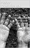 Les Frères Karamazov (Version complète les 10 volumes) - Format Kindle - 1,84 €