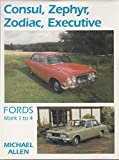 Ford Consul/Zephyr/Zodiac/Executive (Marques & Models)