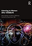 Listening to Women After Childbirth (English Edition)