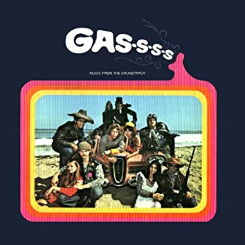 Gas-s-s-s! Music from the Soundtrack (Remastered)