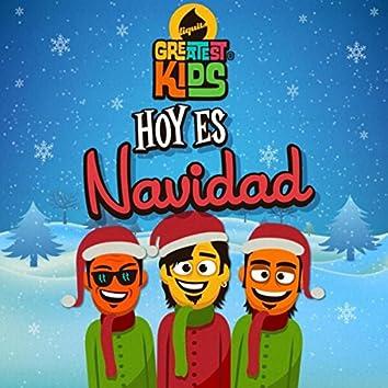 Hoy Es Navidad (Greatest Kids)