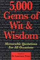 5,000 Gems of Wit and Wisdom 1850516367 Book Cover