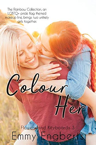 Colour Her (Flowers and Keyboards, Band 3)