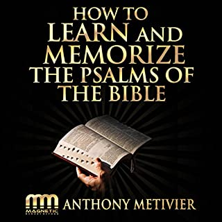 How to Learn and Memorize the Psalms of the Bible... cover art