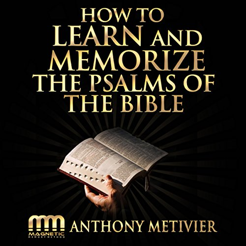 How to Learn and Memorize the Psalms of the Bible...     Using a Memory Palace System Specifically Designed for Biblical Memorization              By:                                                                                                                                 Anthony Metivier                               Narrated by:                                                                                                                                 Ron Phillips                      Length: 2 hrs and 6 mins     19 ratings     Overall 3.1