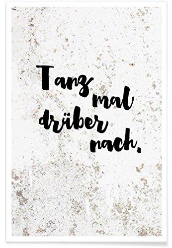 """JUNIQE® Motivation Lustig Poster 20x30cm - Design """"Tanz mal drüber nach"""" entworfen von KRUTH Design"""