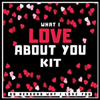 What I Love About You Kit - 50 Reasons Why I Love You: Fill In The Blank Love Book for Couples - Wrote a Book About Christopher, Kit on Birthday or Any Special Day