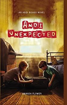 Andi Unexpected (An Andi Boggs Novel) by [Amanda Flower]