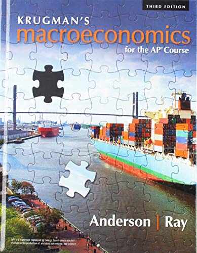 Compare Textbook Prices for Krugman's Macroeconomics for the AP® Course Third Edition ISBN 9781319113285 by Ray, Margaret,Anderson, David