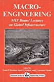 macro-engineering: mit brunel lectures on global infrastructure (woodhead publishing series in civil and structural engineering) (english edition)