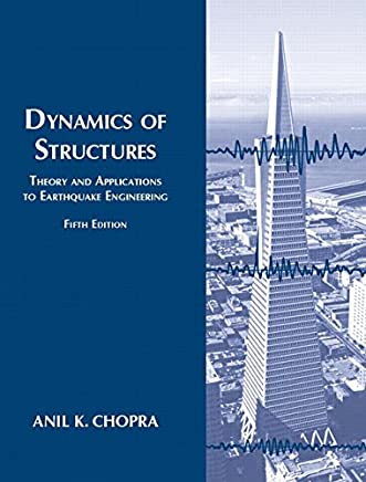 Dynamics of Structures: Theory and Applications to Earthquake Engineering